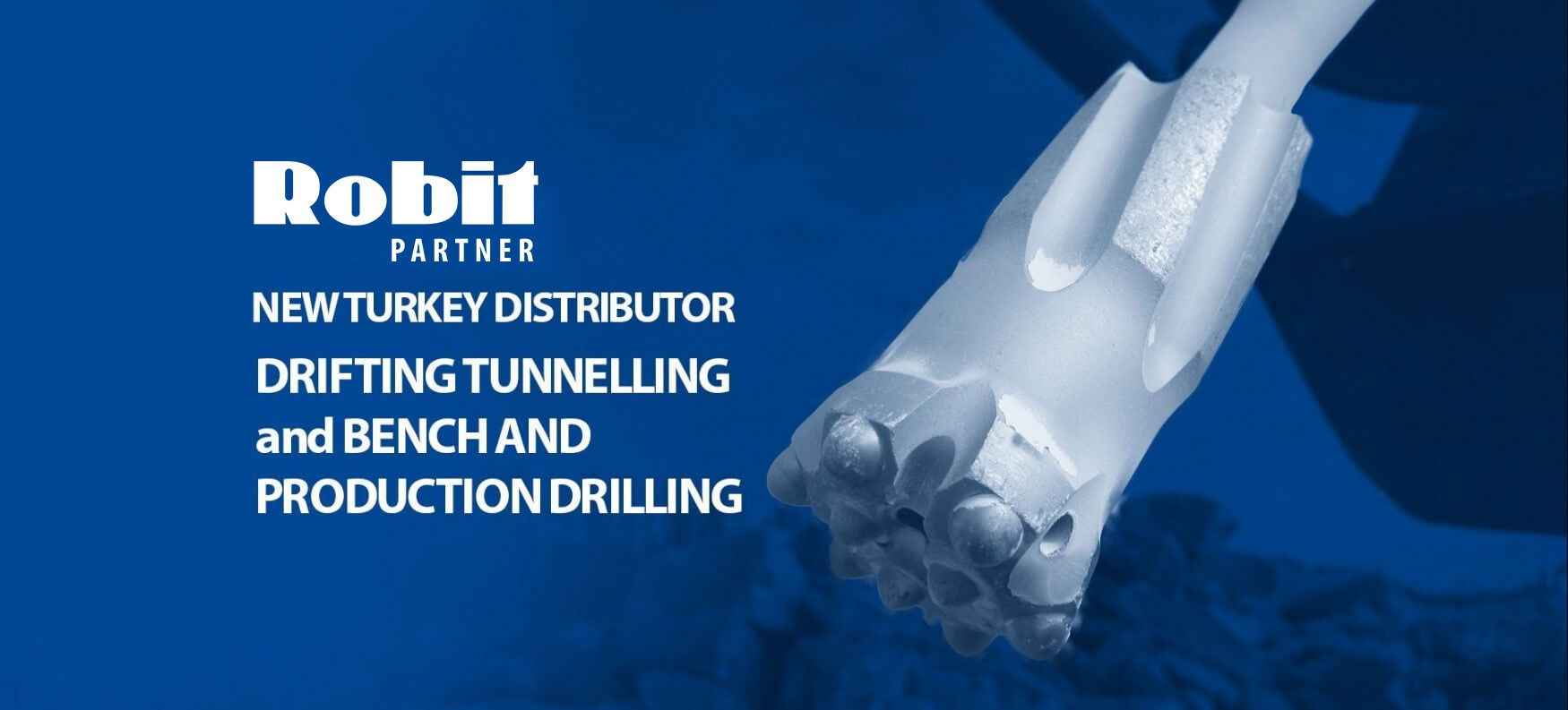 Robit New Turkey Distributer DriftingTunnelling and Benchand Production Drilling